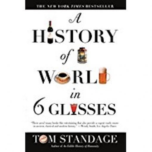 Cover of A History Of The World In 6 Glasses Book